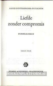 Liefde zonder compromis
