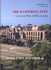 Die Kaiserpaläste auf dem Palatin in Rom