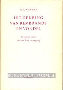 Uit de kring van Rembrandt en Vondel