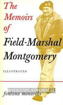 The Memoirs of Field-Marshal Montgomery