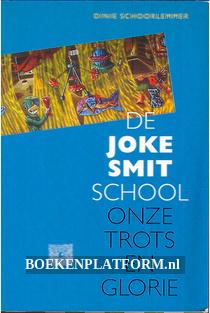 De Joke Smit school, onze trots en glorie