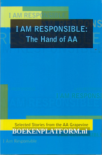 I am Responsible: The Hand of AA