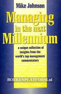 Managing in the next Millenium