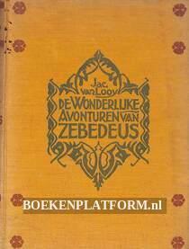 De wonderlijke avonturen van Zebedeus