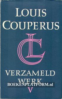 Louis Couperus verzameld werk V