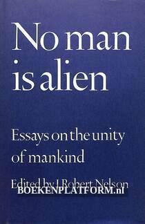 No man is alien