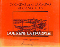 Cooking and Looking at Canberra