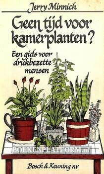 Geen tijd voor kamerplanten?