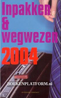 Inpakken & wegwezen 2004