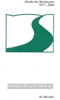 Strasse der Skulpturen 1971-2000