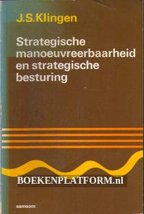 Strategische manoevreerbaarheid en strategische besturing