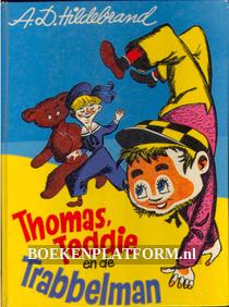 Thomas, Teddie en de Trabbelman