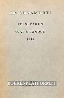 Krishnamurti toespraken Ojai & London 1949