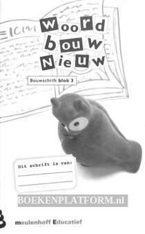 Woordbouw Nieuw Bouwschrift blok 3