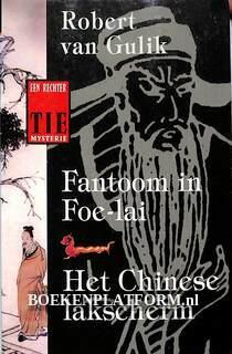 Fantoom in Foe-lai, Het Chinese lakscherm