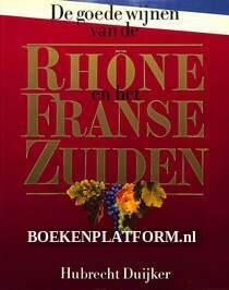 De goede Wijnen van de Rhone en het Franse zuiden