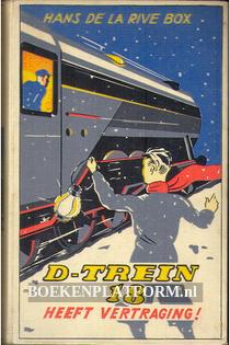 D-Trein 18 heeft vertraging!