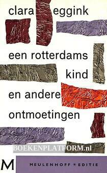 Een Rotterdams kind en andere ontmoetingen