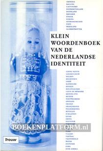 Klein woordenboek van de Nederlandse identiteit