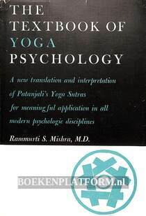 The Textbook of Yoga Psychology