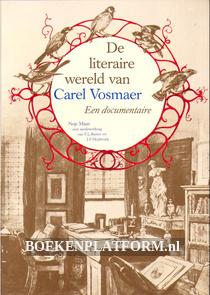 De literaire wereld van Carel Vosmaer