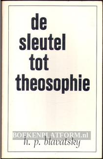 De sleutel tot Theosophie