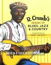 R. Crumb's Heroes of Nlues, Jazz & Country