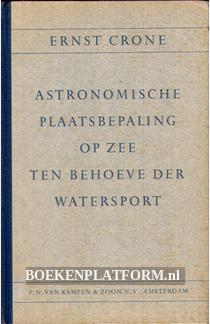 Astronomische plaatsbepaling op zee ten behoeve der watersport