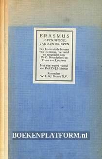 Erasmus in den spiegel van zijn brieven