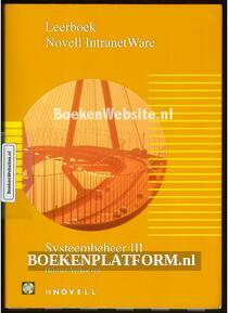 Leerboek Novell IntranetWare Systeembeheer III