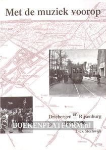 Met de muziek voorop, Driebergen en Rijsenburg