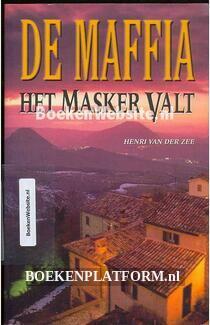 De Maffia Het masker valt
