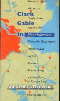 Clark Gable in Monnickendam