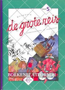 De grote reis, groep 5 leesboek G
