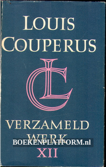 Louis Couperus verzameld werk XII