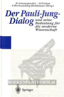 Der Pauli-Jung-Dialog und seine Bedeutung für die moderne Wissenschaft