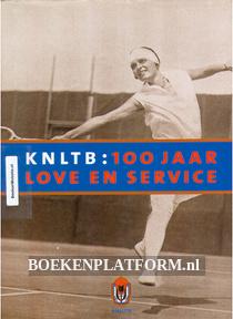 KNLTB: 100 jaar Love en Service