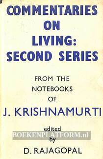 Commentaries on Living Second Series