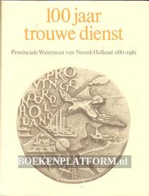 100 jaar trouwe dienst 1881-1981