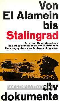 Von El Alamein bis Stalingrad