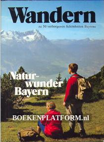 Wandern, Naturwunder Bayern