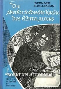 Die Abendländische Kirche des Mittelalters