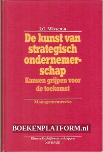 De kunst van strategisch ondernemerschap