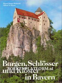 Burgen, Schlösser und Klöster in Bayern