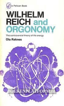 Wilhelm Reich and Orgonomy