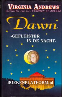 Dawn, gefluister in de nacht