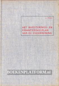Het investerings en financieringsplan van de onderneming