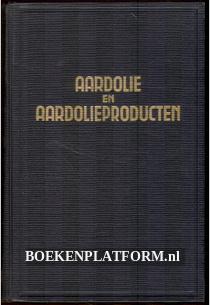Aardolie en Aardolieproducten