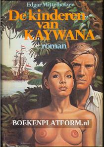 De kinderen van Kaywana