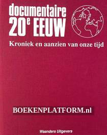 Documentaire 20e eeuw III